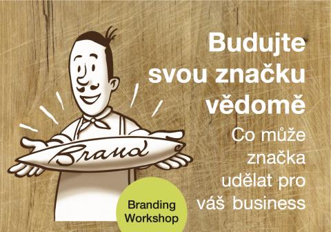 Zveme Vás na Branding Workshop