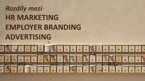 Co to vlastně znamená: HR Marketing x Employer Branding x Advertising
