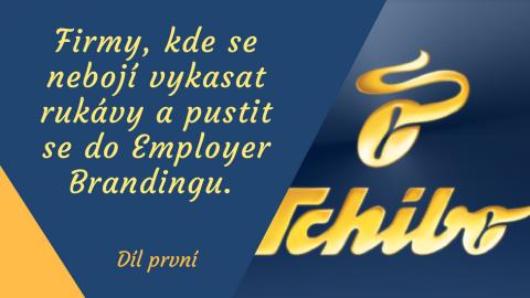 Chci v Tchibu spokojené lidi, kteří přeberou zodpovědnost za fungování firmy